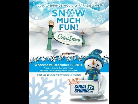 'SNOW MUCH FUN' - 2014 CITY OF CORAL SPRINGS HOLIDAY PARADE