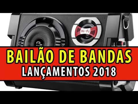 BAILÃO DE BANDAS Lançamentos 2018 (Bandinhas Do Sul)