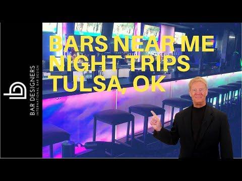 Bars Near Me - Night Trips Tulsa OK
