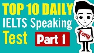 ►ielts speaking part 1: top 10 most popular ielts topics (11 - 14)