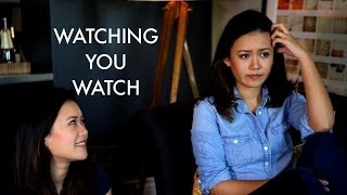 Watching You Watch