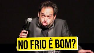 STAND UP COM MATHEUS CEARÁ: NO FRIO É BOM?