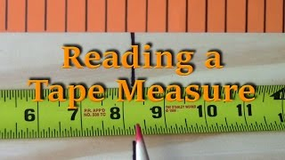 Reading a Tape Measure - Tutorials Ep. 5