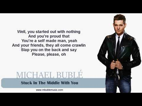 Michael Bublé - Stuck In The Middle With You [Lyrics]