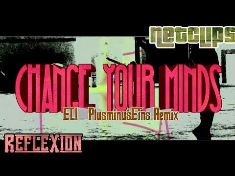 ELI - Change Your Mind real PlusminusEins Remix Music Clip