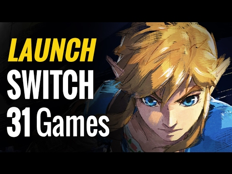 31 Nintendo Switch Launch Games & Upcoming Launch Window Titles