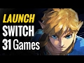 31 Upcoming Nintendo Switch Launch Games & Launch Window Titles