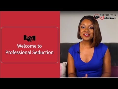 Welcome to Professional Seduction