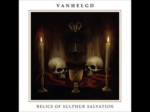 Vanhelgd - Relics of Sulphur Salvation [Full Album] Mp3
