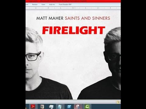 Matt Maher - Firelight (Lyrics)