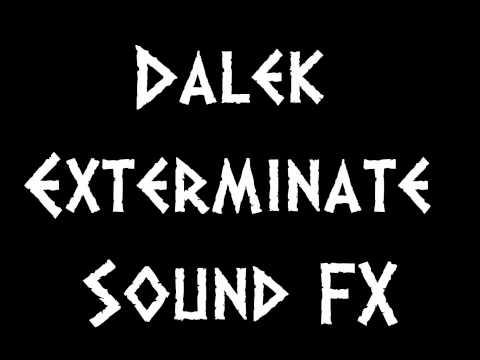 Dalek Exterminate Sound FX