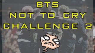 TRY NOT TO CRY CHALLENGE 7!