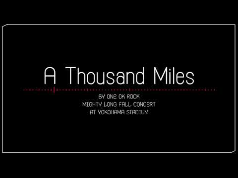 ONE OK ROCK「A THOUSAND MILES」