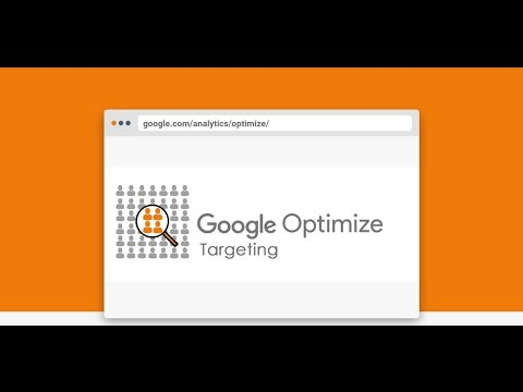 Targeting in Google Optimize - YouTube