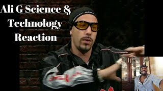 Ali G Science and Technology Reaction!!!!!!!!! Very Funnny!!!!!