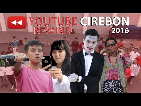 YOUTUBE REWIND INDONESIA 2016   CIREBON JEH!