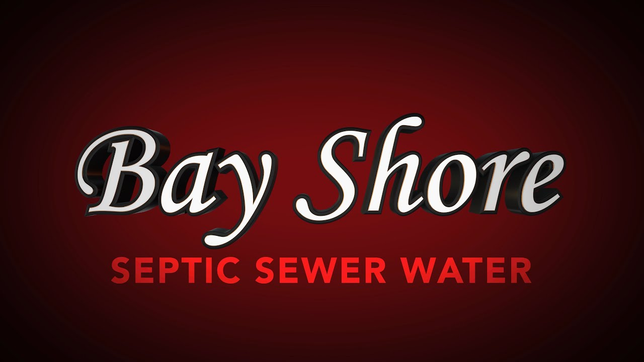 Bay Shore: Septic Sewer Water