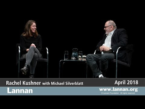 Rachel Kushner, Conversation, 18 April 2018