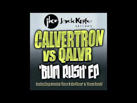 Calvertron vs Qalvr - Raw 2 Da Floor (jack knife Records)