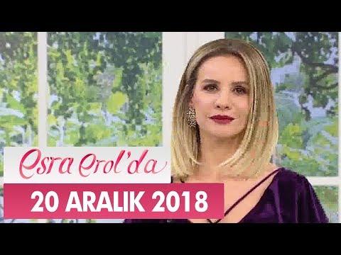 Esra Erol'da 20 Aralık 2018 - Tek Parça