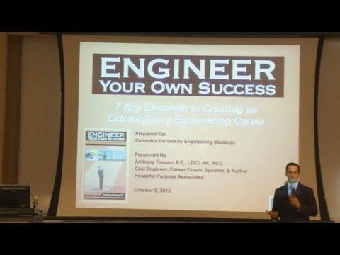"""Engineer Your Own Success"" Anthony Fasano - 10/5/12 - Columbia Engineering"