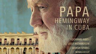 ကျူးဘားရှိ Papa Hemingway - Full Movie