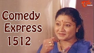 Comedy Express 1512 || B 2 B || Latest Telugu Comedy Scenes || TeluguOne