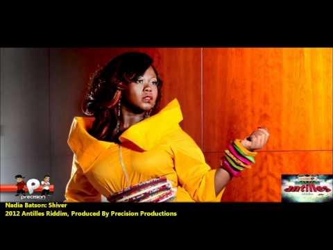 Nadia Batson : SHIVER [2012 Trinidad Soca][Antilles Riddim, Precision Productions]