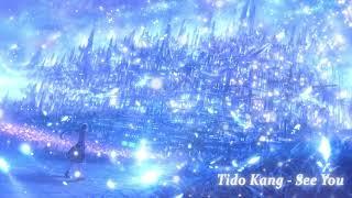 슬픈 뉴에이지 음악 - See You ( Sad Music - See You ) | Tido Kang