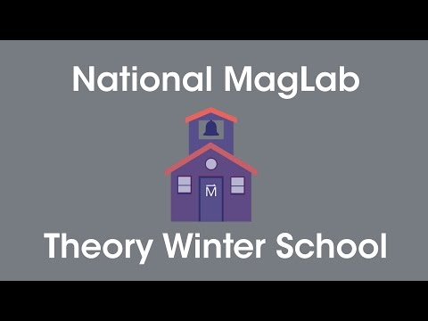MagLab Theory Winter School 2017: Warren Pickett - Electronic Structure: Successes & Challenges