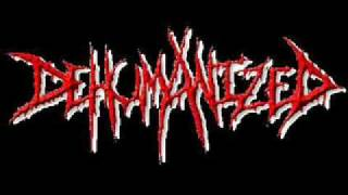 Dehumanized - Fade into Obscurity