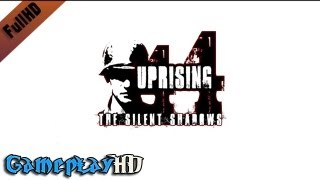 Uprising 44: The Silent Shadows Gameplay (PC HD)