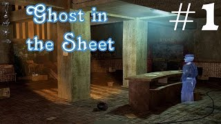 Ghost in the Sheet Walkthrough part 1