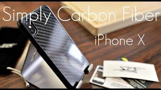 Simply CARBON FIBER Case -  iPhone X - Hands on Review!