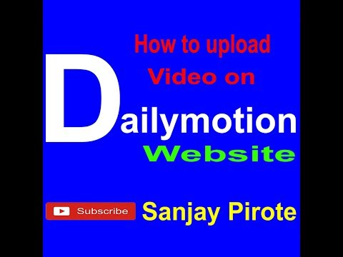 Dailymotion website par video upload kese karte hai / Upload video on Dailymoton
