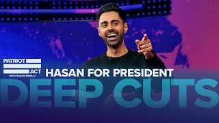 Hasan's Presidential Campaign | Deep Cuts | Patriot Act with Hasan Minhaj | Netflix