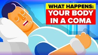 What Happens To Your Body in a Coma?