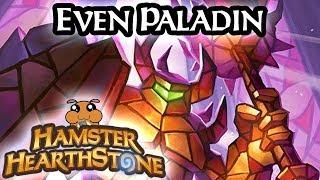 [ Hearthstone S51 ] Even Paladin