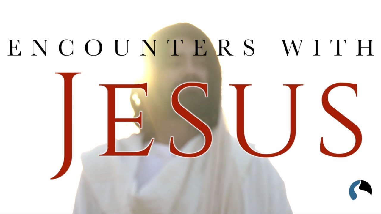 Encounters with Jesus - October 25, 2020