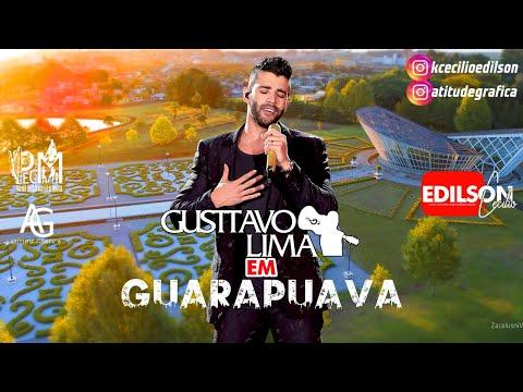 Gusttavo Lima - Guarapuava  ExpoGua   4 Canta Clássicos