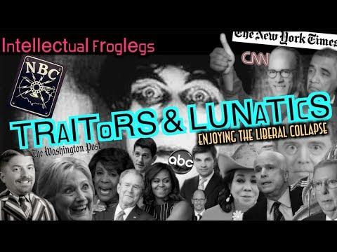Traitors and Lunatics - Intellectual Froglegs