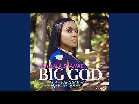 Big God (feat. Papa San & Perpetual Sounds of Praise)