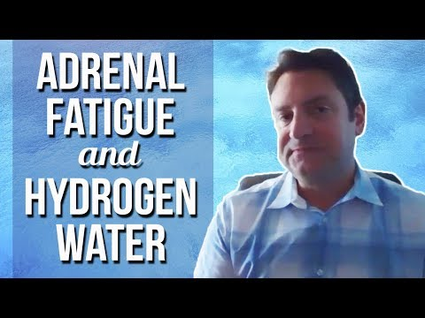 Adrenal Fatigue And Hydrogen Water