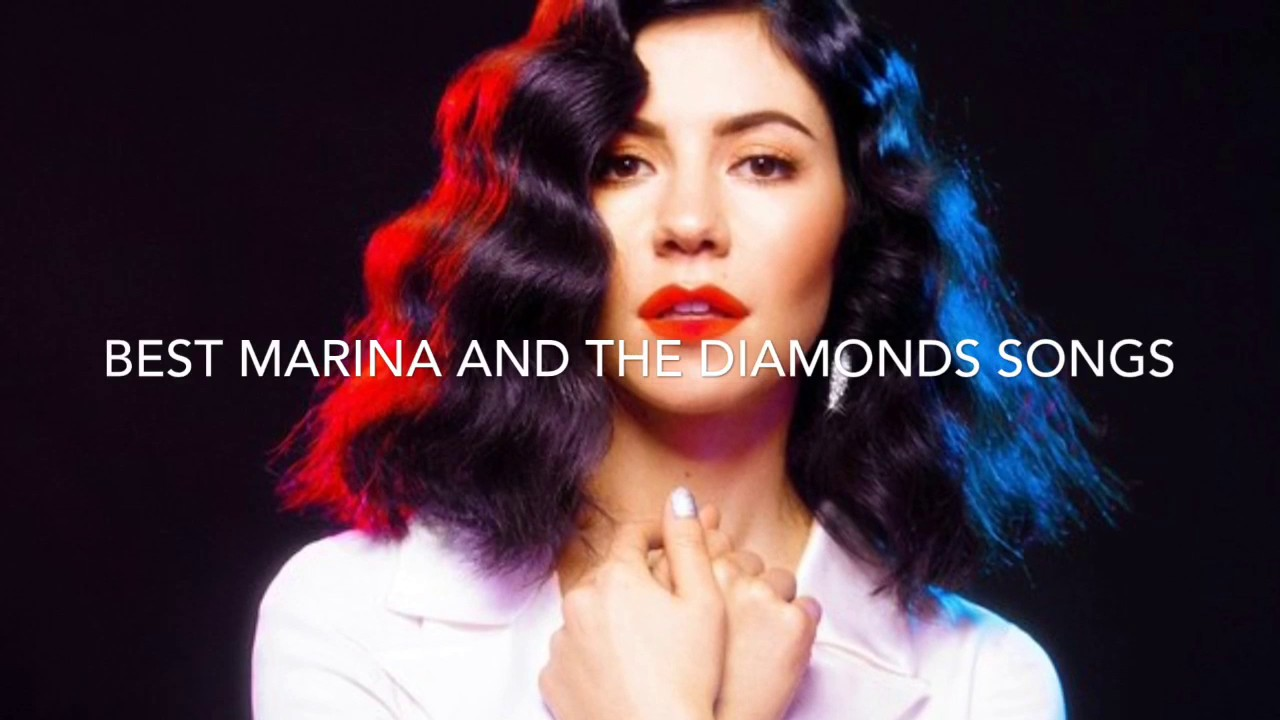 TOP 10 MARINA AND THE DIAMONDS SONGS