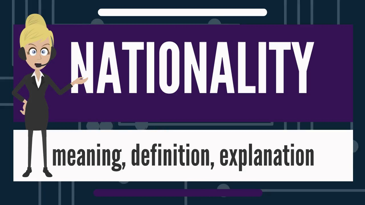 What is NATIONALITY? What does NATIONALITY mean ...