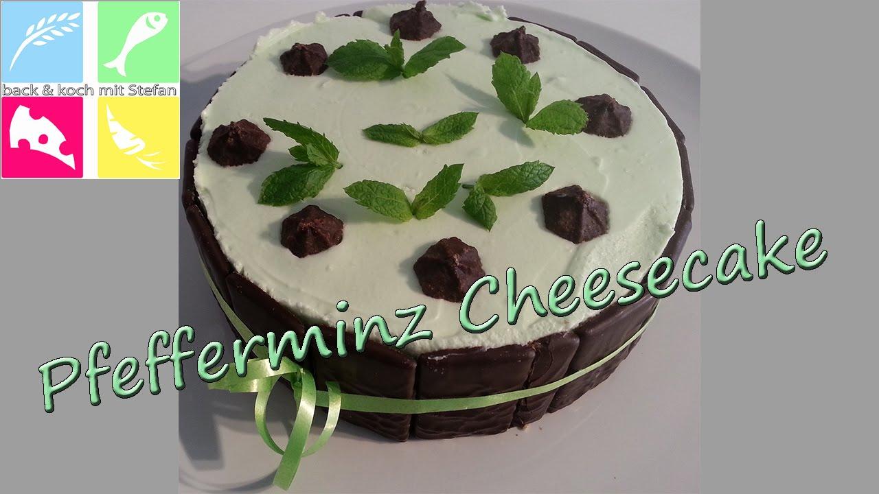 Pfefferminz Cheesecake Ohne Backen Rezept Tutorial Youtube