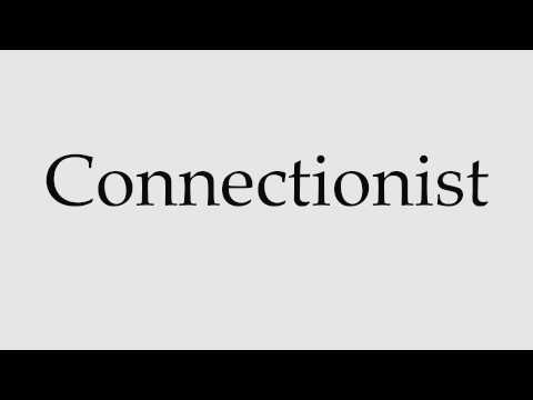 How to Pronounce Connectionist