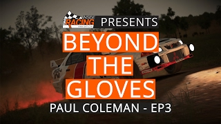 DiRT 4 Chief Game Designer Paul Coleman Joins Us - Beyond the Gloves EP. 3