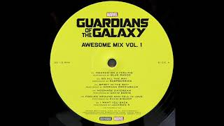 Various ‎– Guardians Of The Galaxy Awesome Mix Vol. 1 - r6149924 [vinyl rip] (full album)