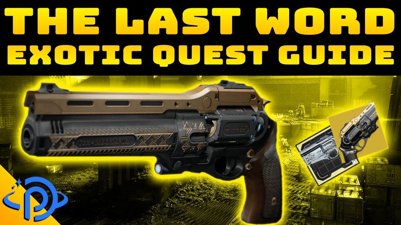 Destiny 2 How To Get The Last Word The Draw Exotic Quest Guide